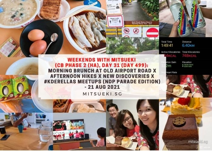 weekends with mitsueki old airport road national day parade 2021