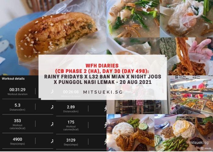 wfh diaries l32 ban mian punggol nasi lemak